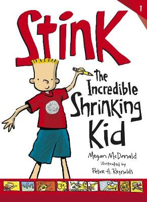 Stink: The Incredible Shrinking Kid by Megan McDonald