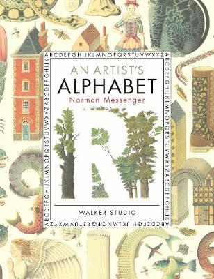 An Artist's Alphabet by Norman Messenger