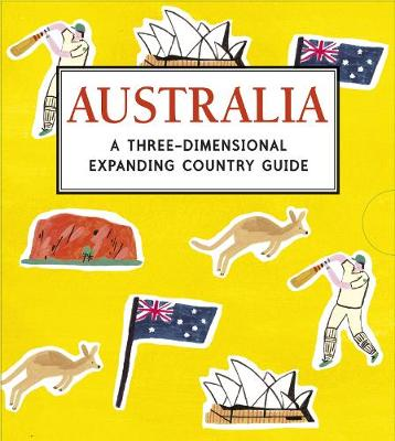 Australia: A Three-Dimensional Expanding Country Guide by Charlotte Trounce
