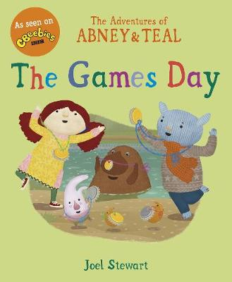 The Adventures of Abney & Teal: The Games Day by Joel Stewart