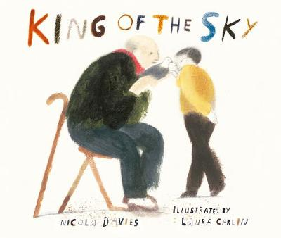 King of the Sky by Nicola Davies