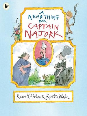 A Near Thing for Captain Najork by Russell Hoban