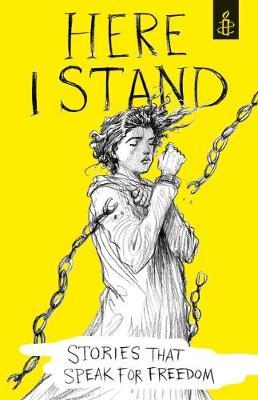 Here I Stand by Amnesty International UK