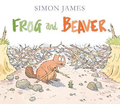 Frog and Beaver by Simon James