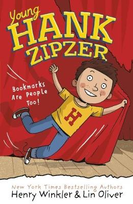 Young Hank Zipzer 1: Bookmarks Are People Too! by Henry Winkler, Lin Oliver