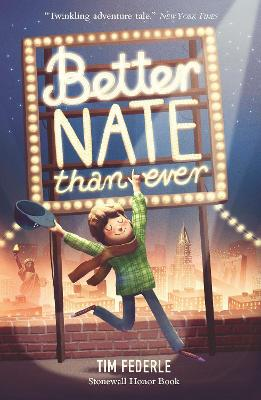 Better Nate Than Ever by Tim Federle, Marta Dlugolecka