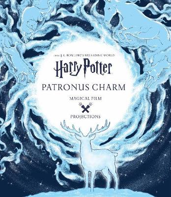 Harry Potter: Magical Film Projections: Patronus Charm by Insight Editions