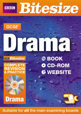 GCSE Bitesize Drama Complete Revision and Practice by Andy Kempe, Chloe Newman, Bev Roblin