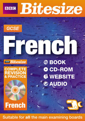 GCSE Bitesize French Complete Revision and Practice by Daniele Bourdais, Sue Finnie