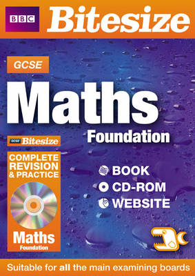 GCSE Bitesize Maths Foundation Complete Revision and Practice by Rob Kearsley Bullen, Graham Lawlor