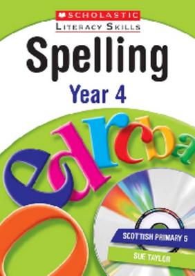 Spelling: Year 4 by Charlotte Raby