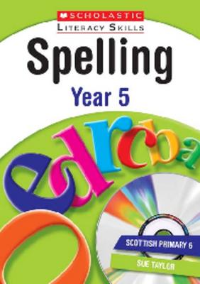 Spelling: Year 5 by Sylvia Clements