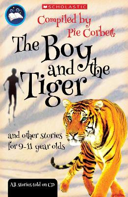The Boy and the tiger and other stories for 9 to 11 year olds by Ray Burrows