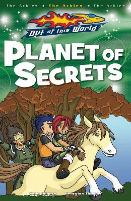 Planet Of Secrets by Sally Odgers