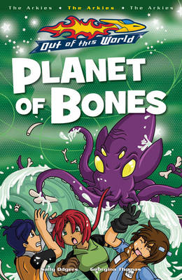 Planet Of Bones by Sally Odgers