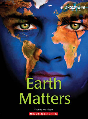 Earth Matters by Yvonne Morrison