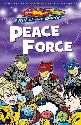 Peace Force by Sally Odgers