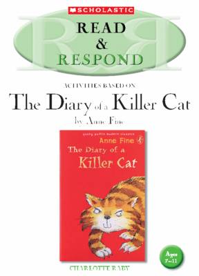 The Diary of a Killer Cat Teacher Resource by Charlotte Raby