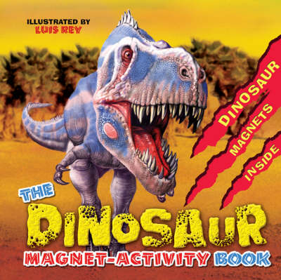 The Dinosaur Magnet-Activity Book by Jill Sawyer