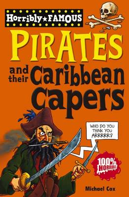 Pirates and their Caribbean Capers by Michael Cox