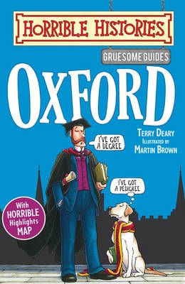 Gruesome Guides: Oxford by Terry Deary