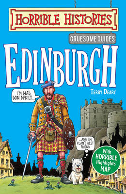 Gruesome Guides: Edinburgh by Terry Deary