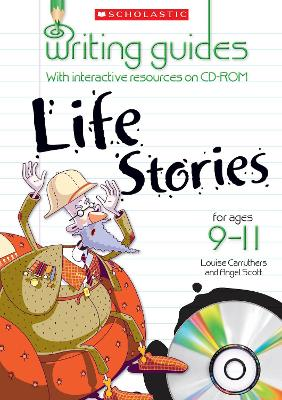 Life Stories for Ages 9-11 by Angelis Scott, Louise Carruthers