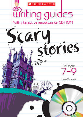 Scary Stories for Ages 7-9 by Sarah Wilton
