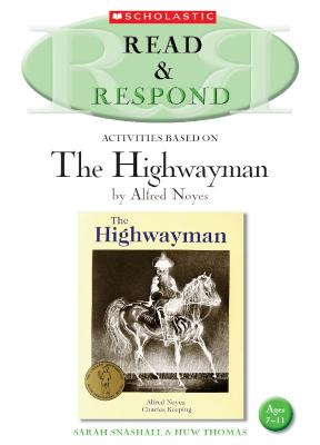 The Highwayman by Huw Thomas, Sarah Snashall