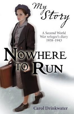 Nowhere to run by Carol Drinkwater