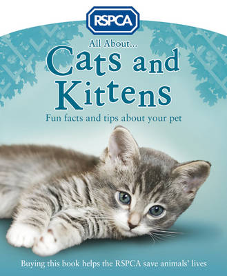 All About Cats and Kittens by Anita Ganeri