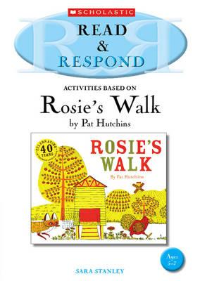 Rosie's Walk by Sara Stanley