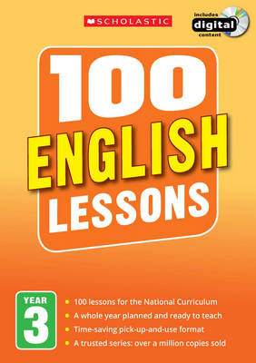100 English Lessons: Year 3 by Paul Hollin