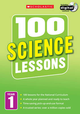 100 Science Lessons: Year 1 by Gillian Ravenscroft