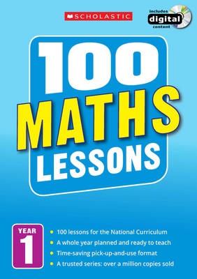 100 Maths Lessons: Year 1 by Ann Montague-Smith