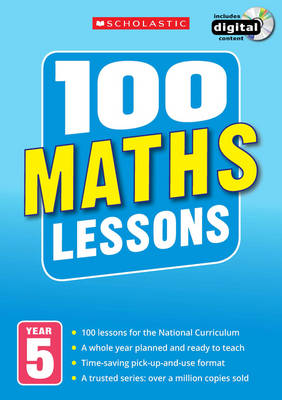 100 Maths Lessons: Year 5 by Yvette McDaniel