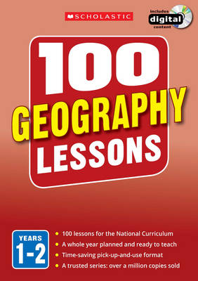 100 Geography Lessons: Years 1-2 by Linda Pickwell