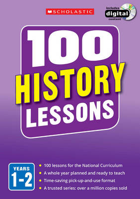 100 History Lessons: Years 1-2 by Alison Milford