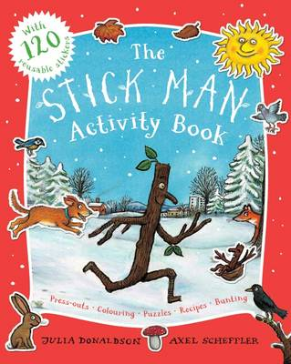 The Stick Man Activity Book by Julia Donaldson