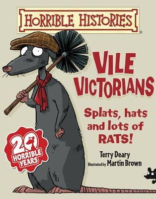 Vile Victorians by Terry Deary