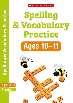 Spelling and Vocabulary Workbook (Year 6) by Shelley Welsh