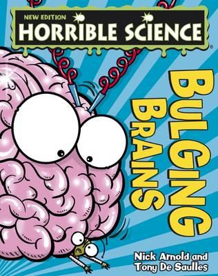 Bulging Brains by Nick Arnold
