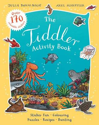 The Tiddler Activity Book by Julia Donaldson