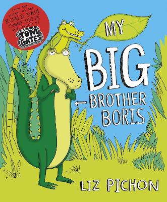 My Big Brother, Boris by Liz Pichon
