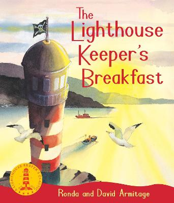 xhe Lighthouse Keeper's Breakfast by Ronda Armitage