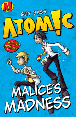 Malice's Madness by Guy Bass