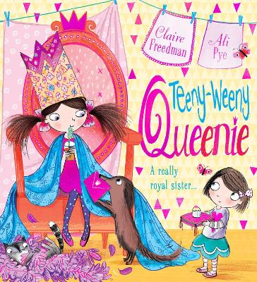 Teeny-weeny Queenie by Claire Freedman