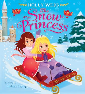 The Snow Princess by Holly Webb