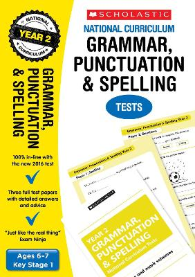 Grammar, Punctuation and Spelling Test - Year 2 by Graham Fletcher, Lesley Fletcher