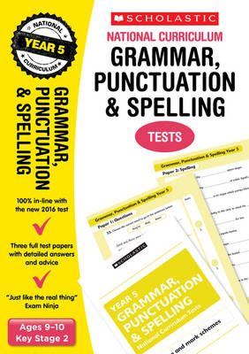 Grammar, Punctuation and Spelling Test - Year 5 by Lesley Fletcher, Graham Fletcher